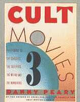 Danny Peary's Cult Movies 3